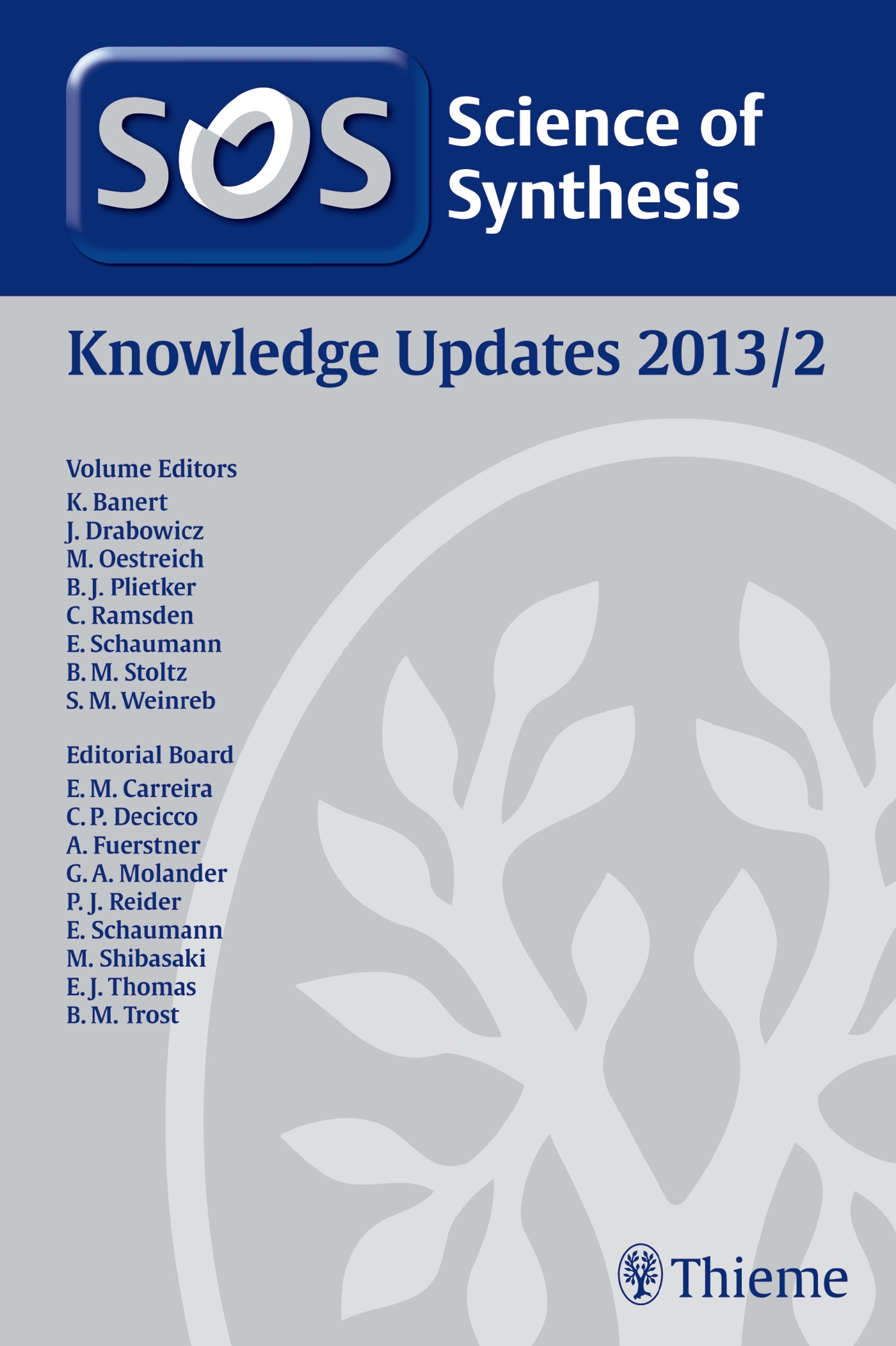 Science of Synthesis Knowledge Updates 2013 Vol. 2