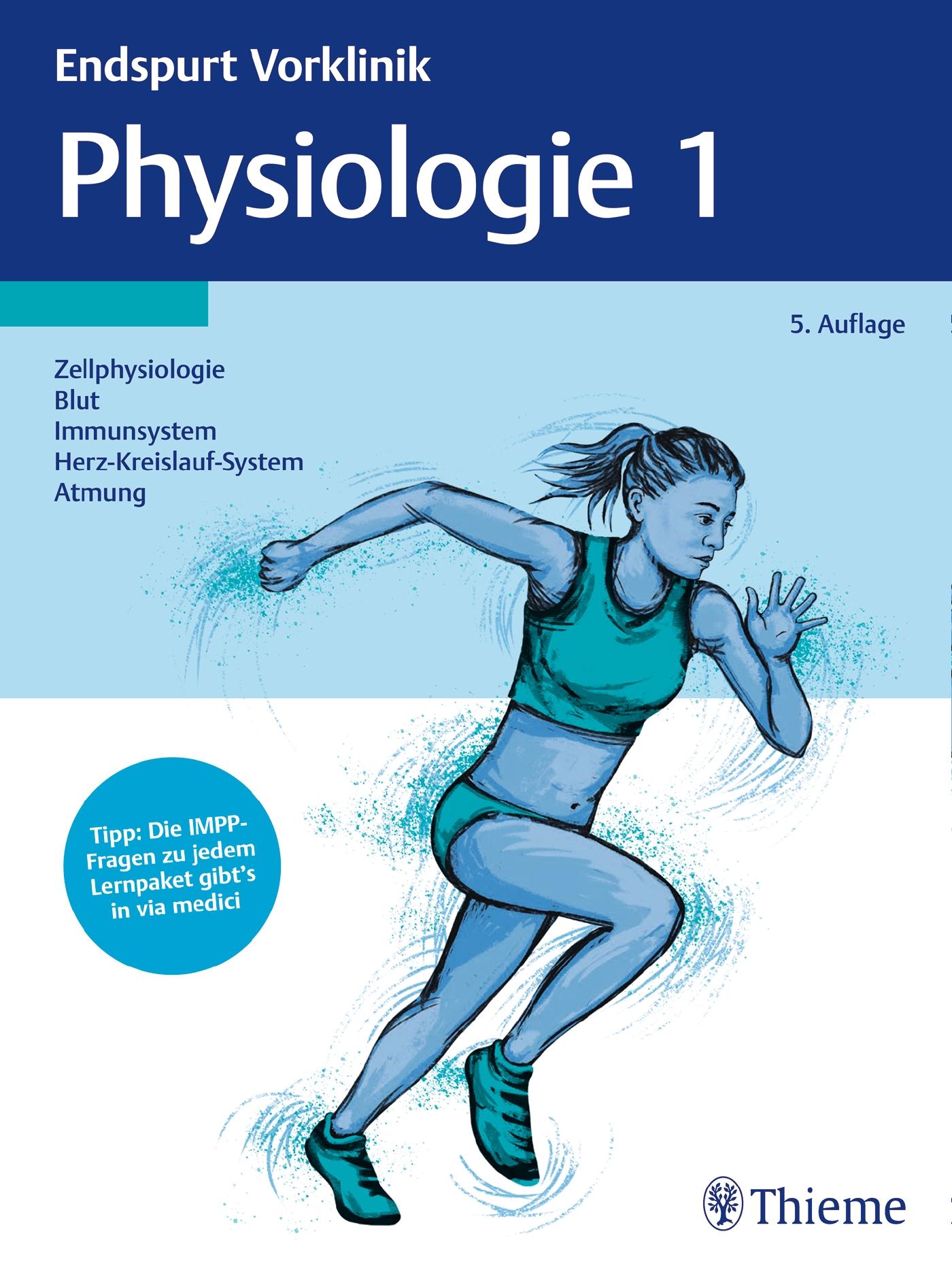Endspurt Vorklinik: Physiologie 1