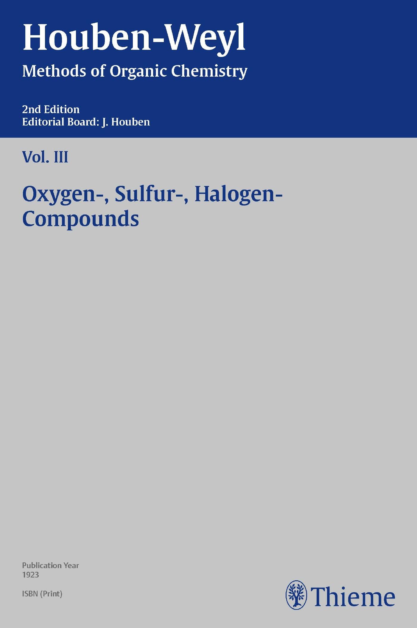 Houben-Weyl Methods of Organic Chemistry Vol. III, 2nd Edition
