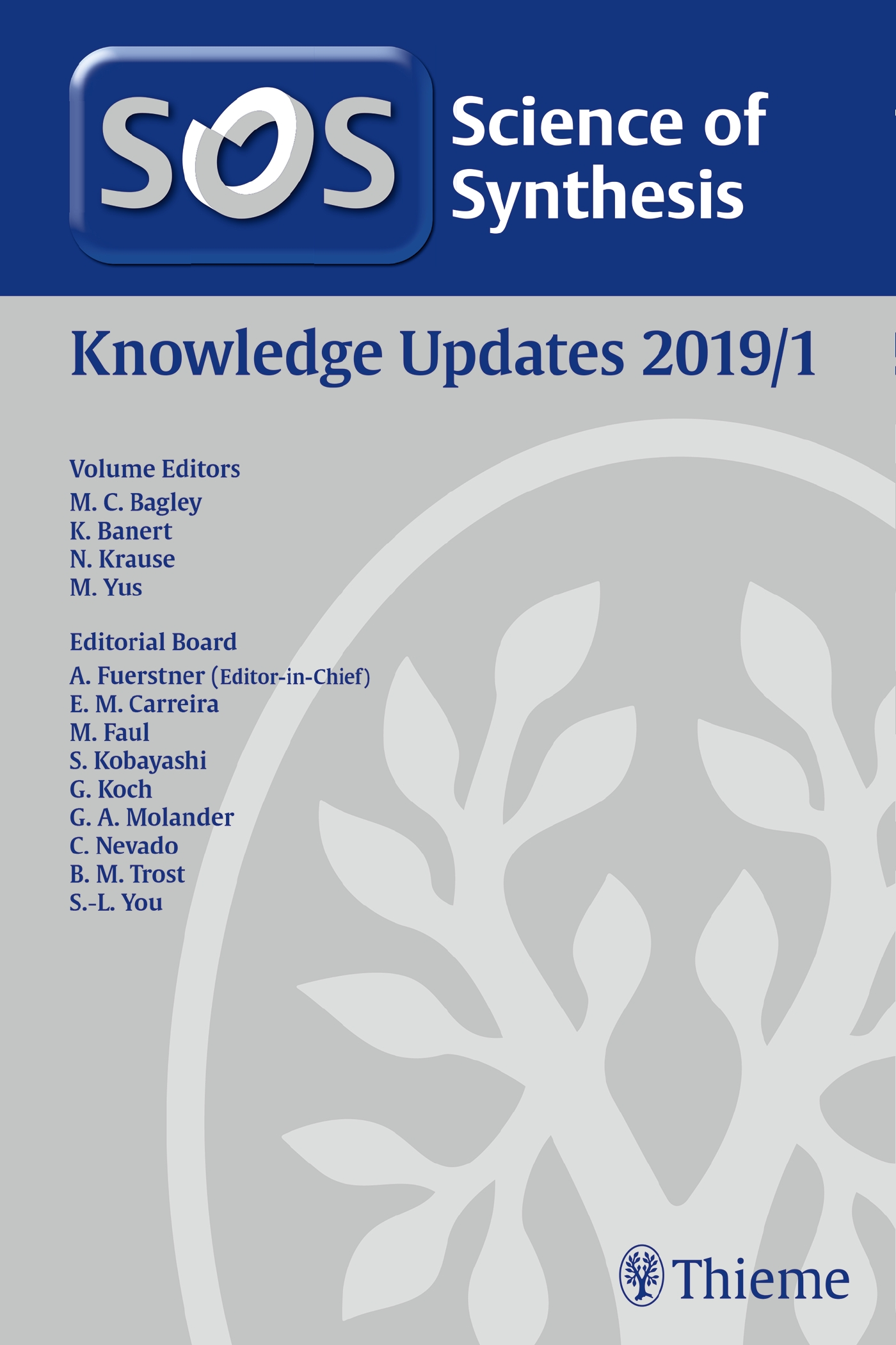 Science of Synthesis: Knowledge Updates 2019/1