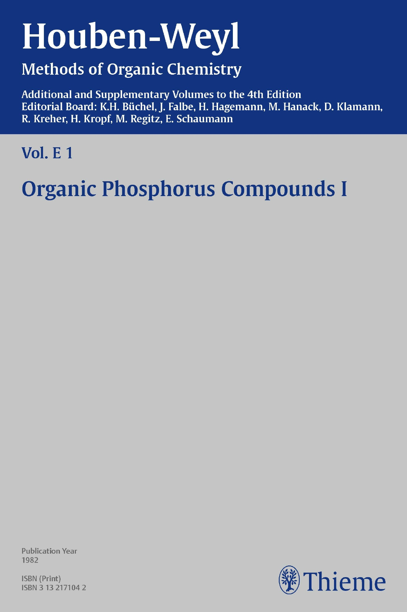 Houben-Weyl Methods of Organic Chemistry Vol. E 1, 4th Edition Supplement