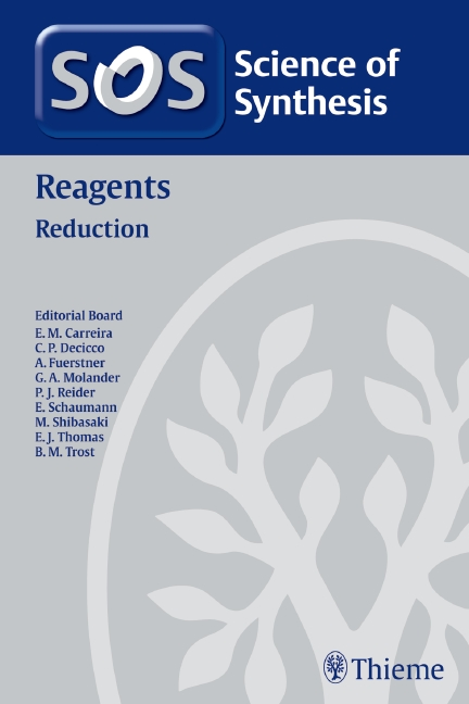 Science of Synthesis Reagents: Reduction