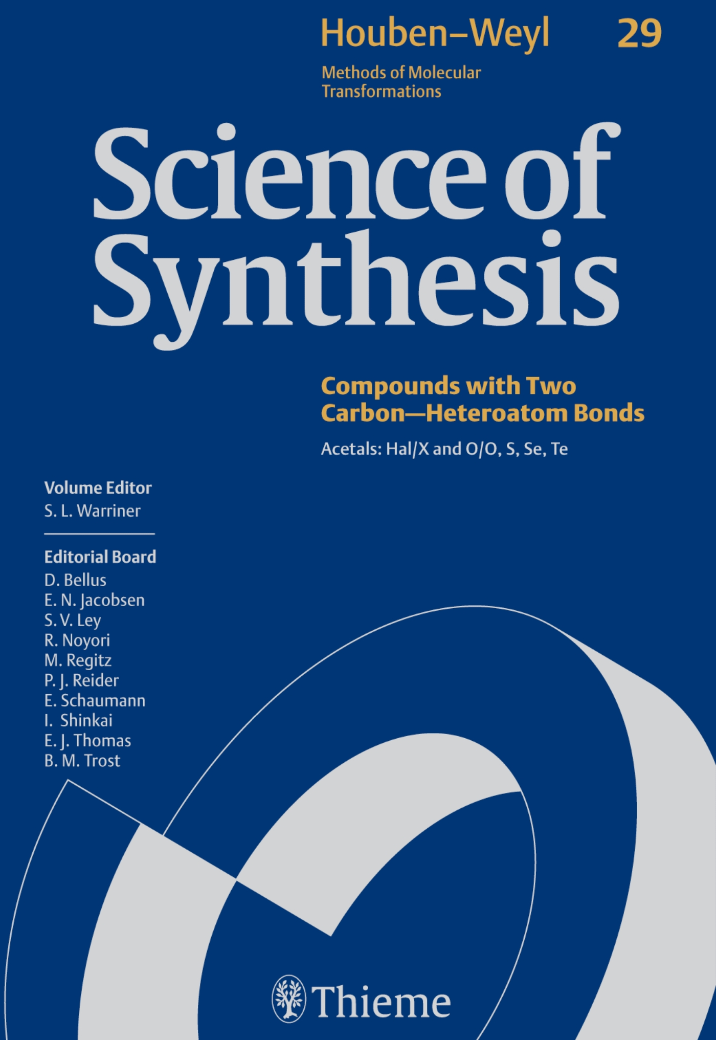 Science of Synthesis: Houben-Weyl Methods of Molecular Transformations  Vol. 29