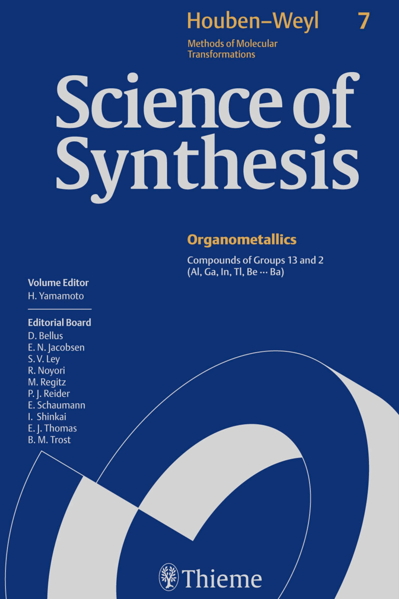 Science of Synthesis: Houben-Weyl Methods of Molecular Transformations  Vol. 7