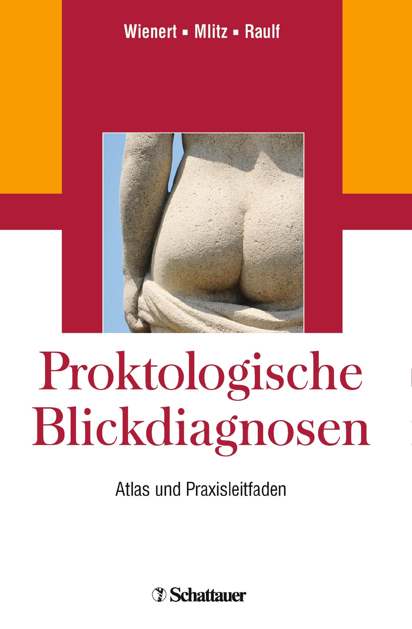 Proktologische Blickdiagnosen