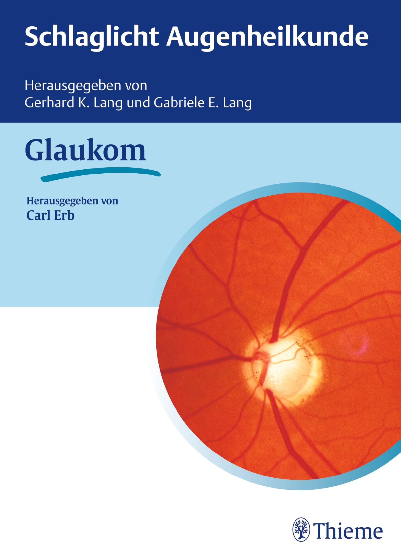 Schlaglicht Augenheilkunde: Glaukom