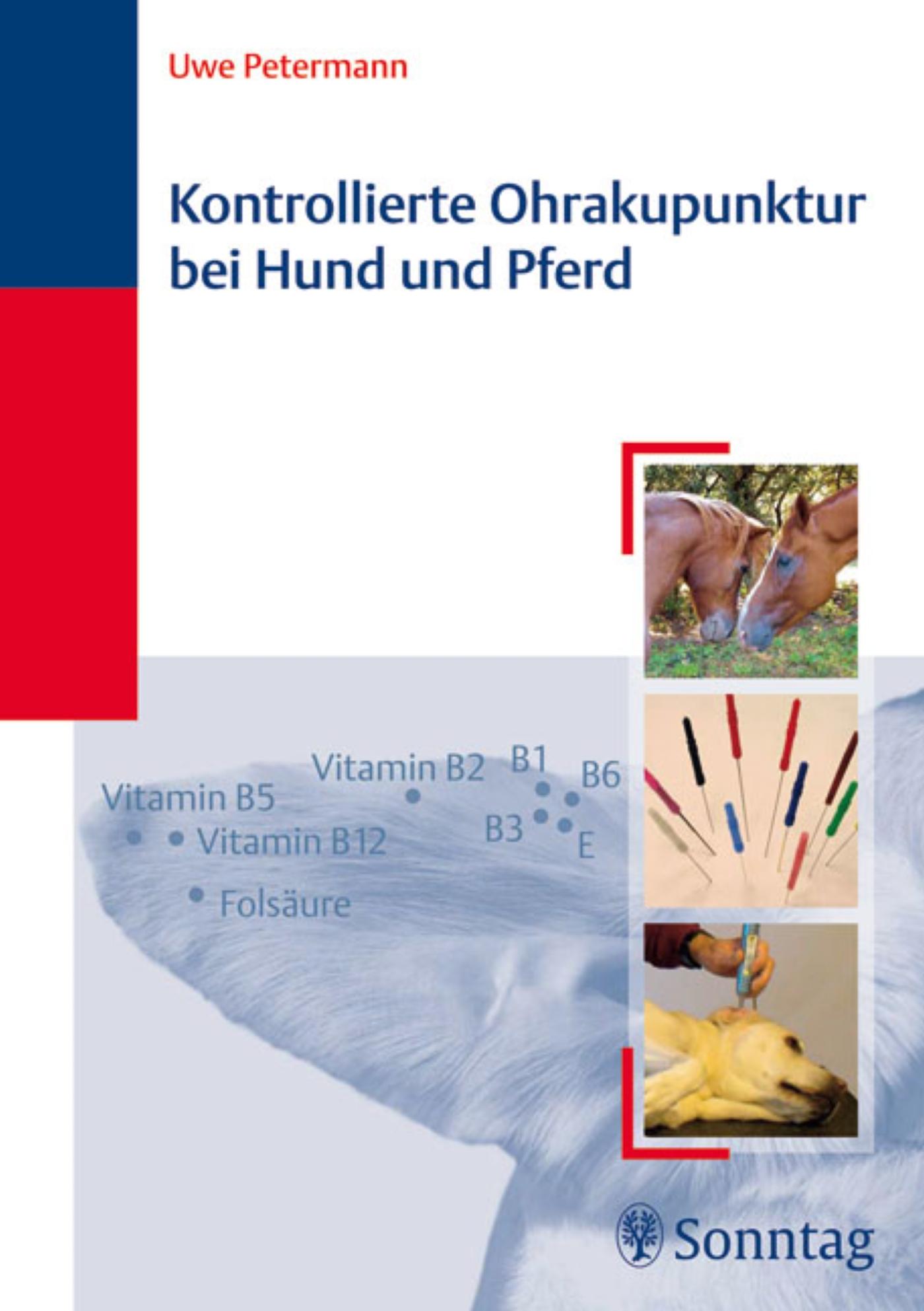 Kontrollierte Ohrakupunktur bei Hund und Pferd