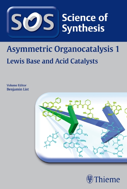 Science of Synthesis: Asymmetric Organocatalysis Vol. 1