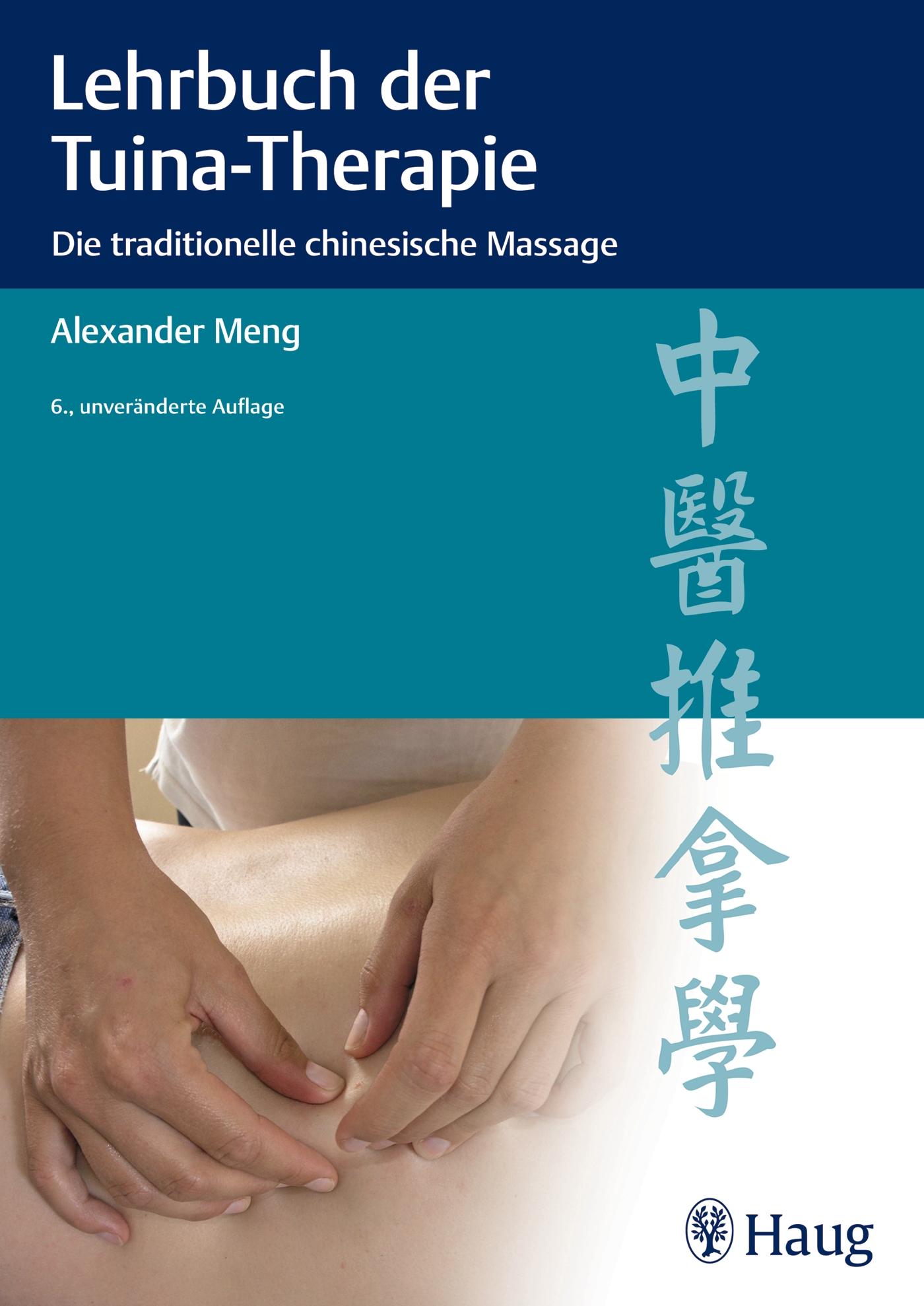 Lehrbuch der Tuina-Therapie