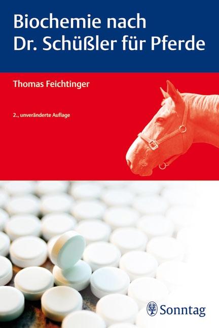 Biochemie nach Dr. Schüßler für Pferde