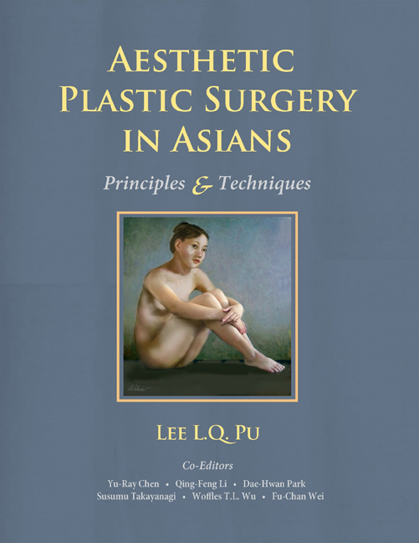 Aesthetic Plastic Surgery in Asians