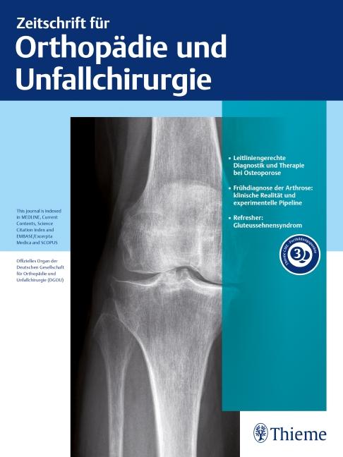 Zeitschrift für Orthopädie und Unfallchirurgie