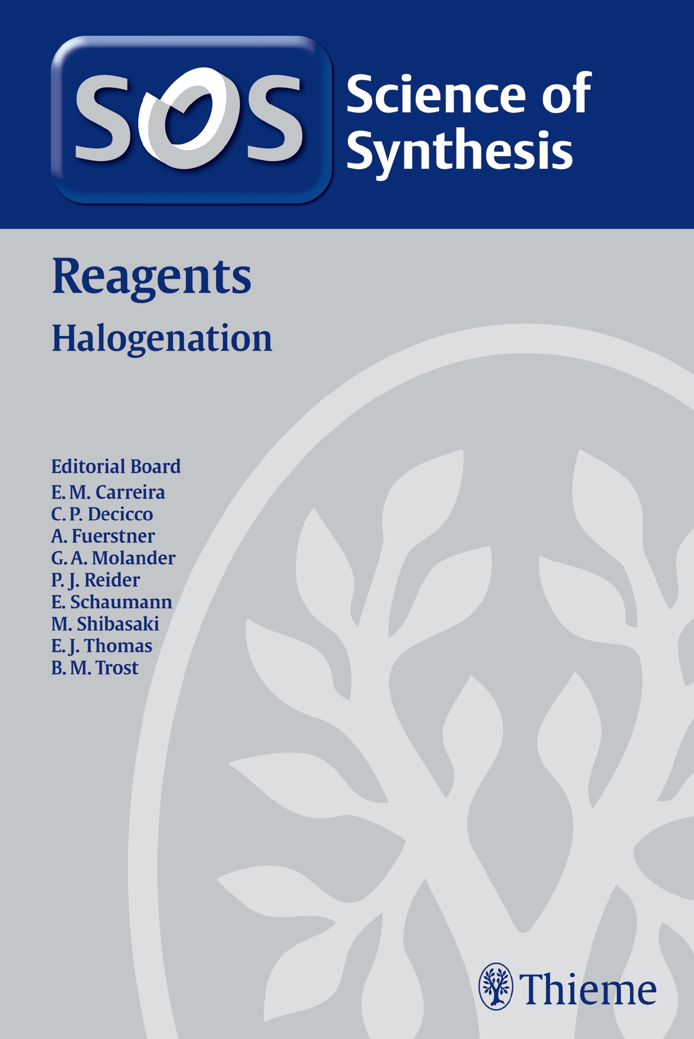 Science of Synthesis Reagents: Halogenation
