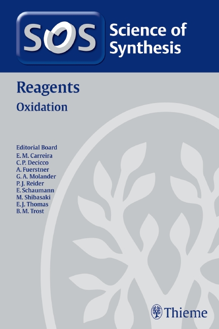 Science of Synthesis Reagents: Oxidation