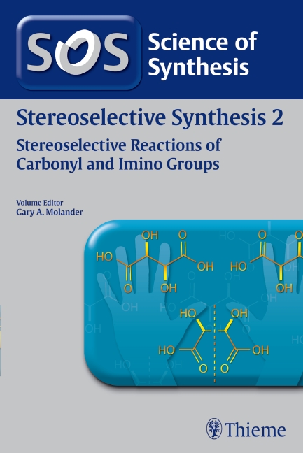 Science of Synthesis: Stereoselective Synthesis Vol. 2