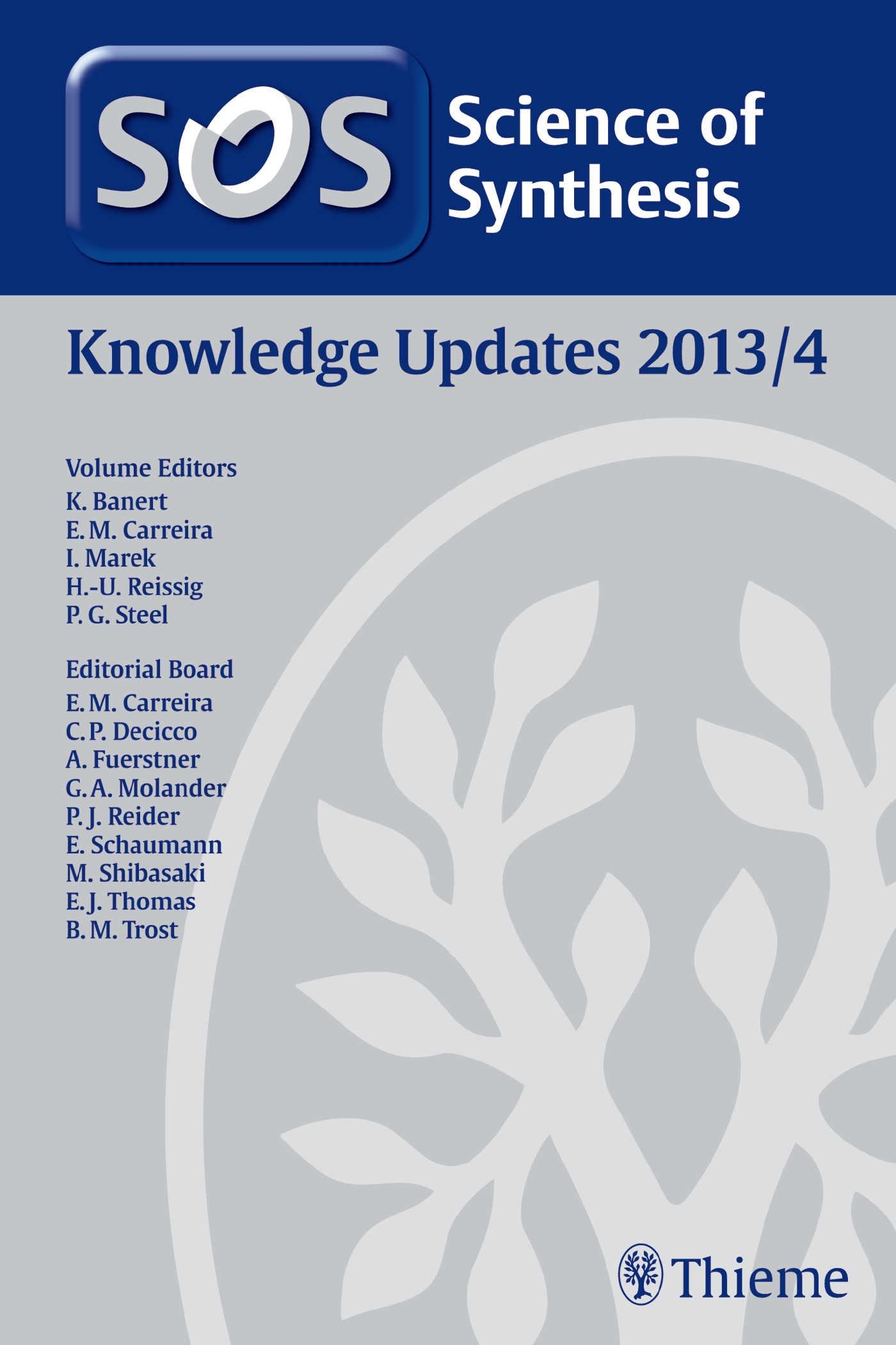 Science of Synthesis Knowledge Updates 2013 Vol. 4