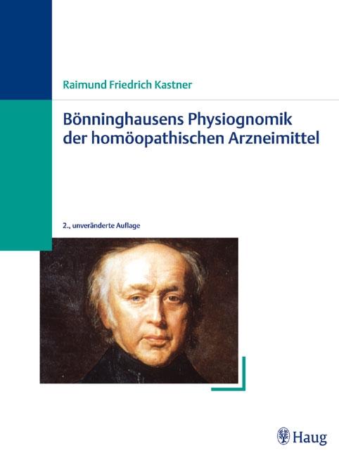 Bönninghausens Physiognomik der homöopathischen Arzneimittel