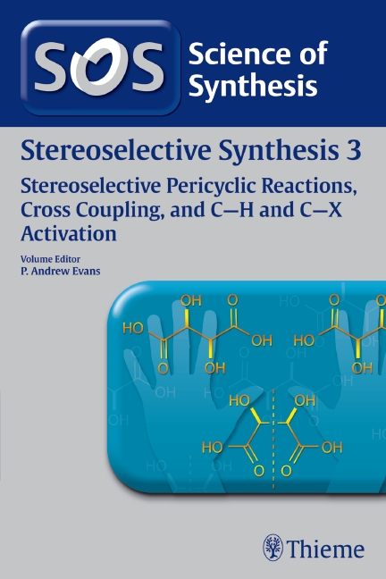 Science of Synthesis: Stereoselective Synthesis Vol. 3