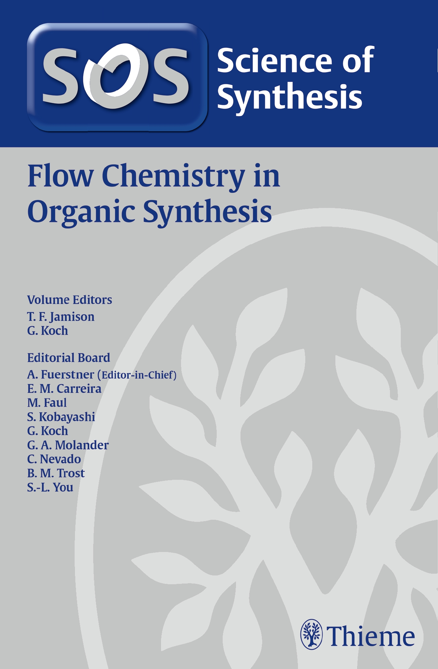 Science of Synthesis: Flow Chemistry in Organic Synthesis