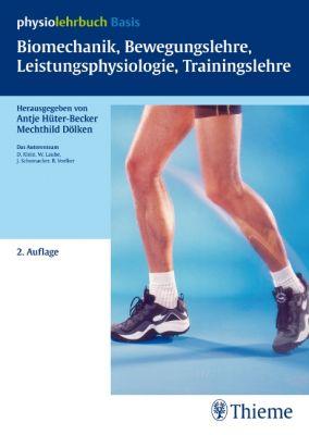 Biomechanik, Bewegungslehre, Leistungsphysiologie, Trainingslehre