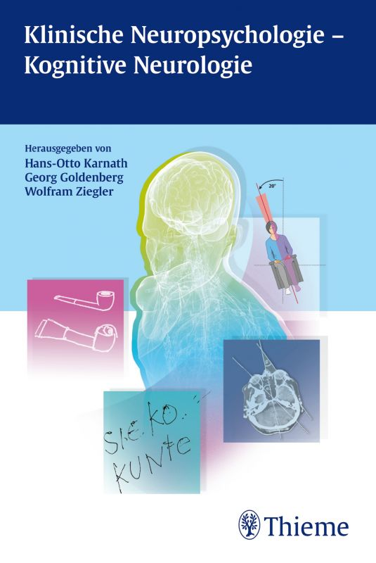 Klinische Neuropsychologie - Kognitive Neurologie