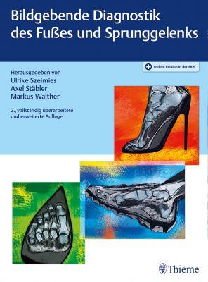 Bildgebende Diagnostik des Fußes und Sprunggelenks