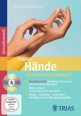 Präzise Hände - schmerzfrei und beweglich