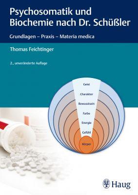 Psychosomatik und Biochemie nach Dr. Schüßler