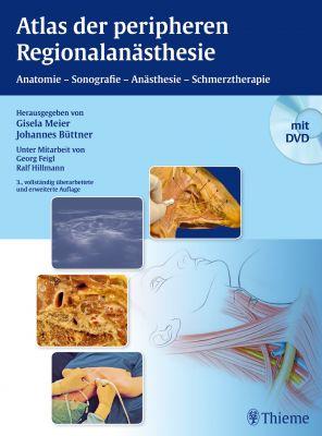 Atlas der peripheren Regionalanästhesie