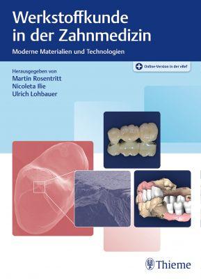 Werkstoffkunde in der Zahnmedizin