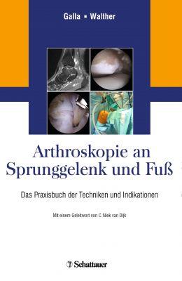 Arthroskopie an Sprunggelenk und Fuß