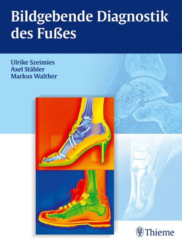 Bildgebende Diagnostik des Fußes