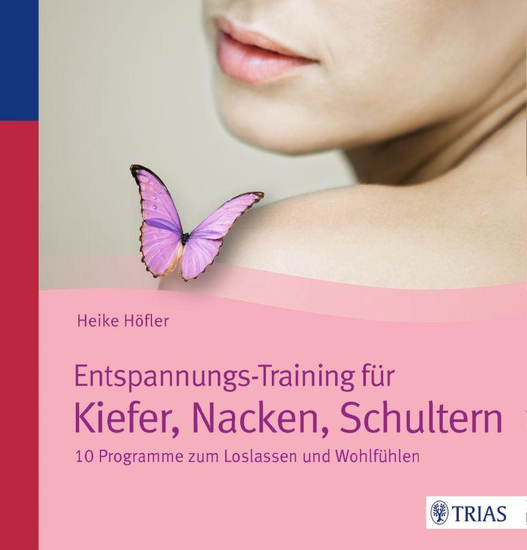 Entspannungs-Training für Kiefer, Nacken, Schultern