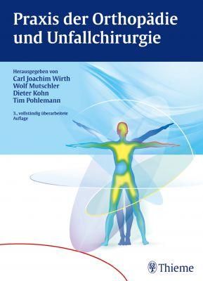 Praxis der Orthopädie und Unfallchirurgie