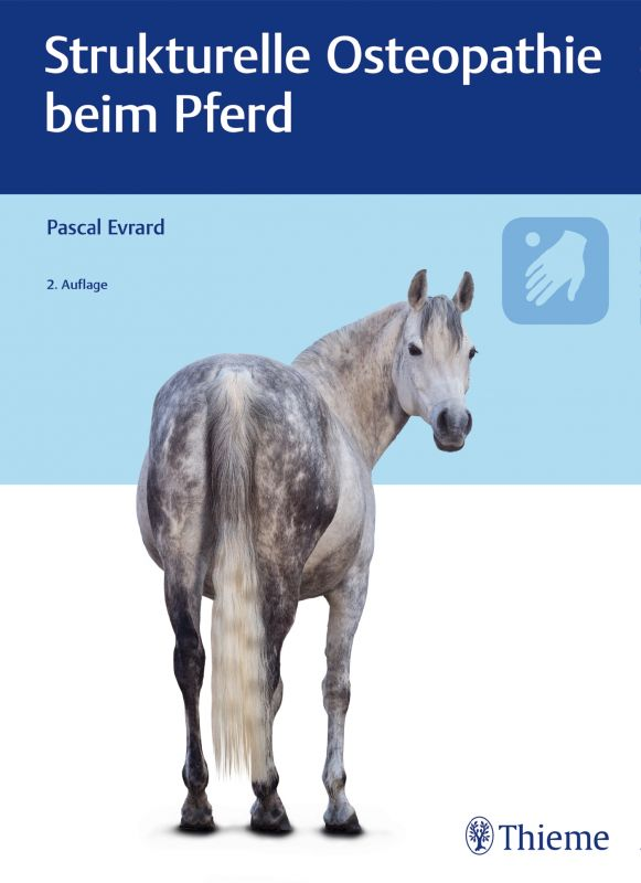 Strukturelle Osteopathie beim Pferd