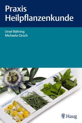Praxis Heilpflanzenkunde
