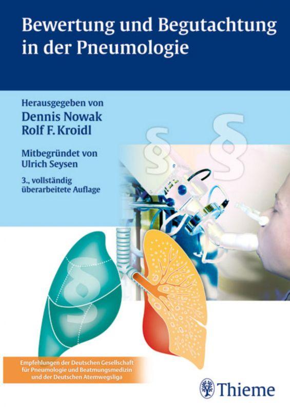 Bewertung und Begutachtung in der Pneumologie