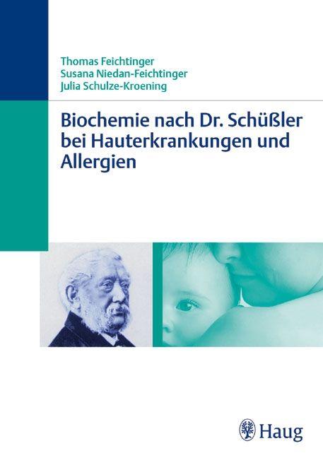 Biochemie nach Dr. Schüßler bei Hauterkrankungen und Allergien