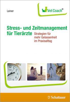 Stress- und Zeitmanagement für Tierärzte