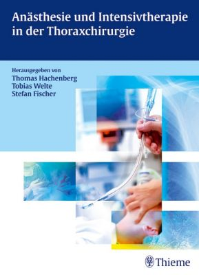 Anästhesie und Intensivtherapie in der Thoraxchirurgie
