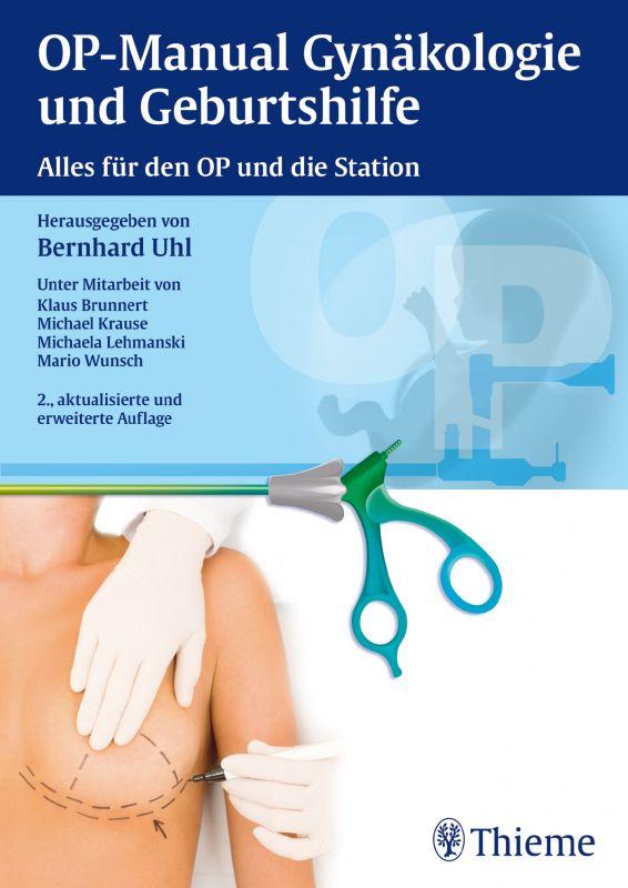 OP-Manual der Gynäkologie und Geburtshilfe
