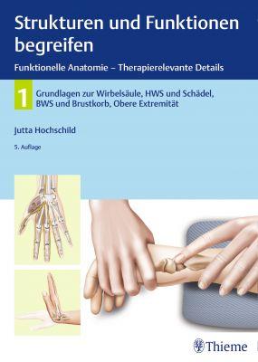 Strukturen und Funktionen begreifen, Funktionelle Anatomie