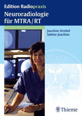 Neuroradiologie für MTRA/RT