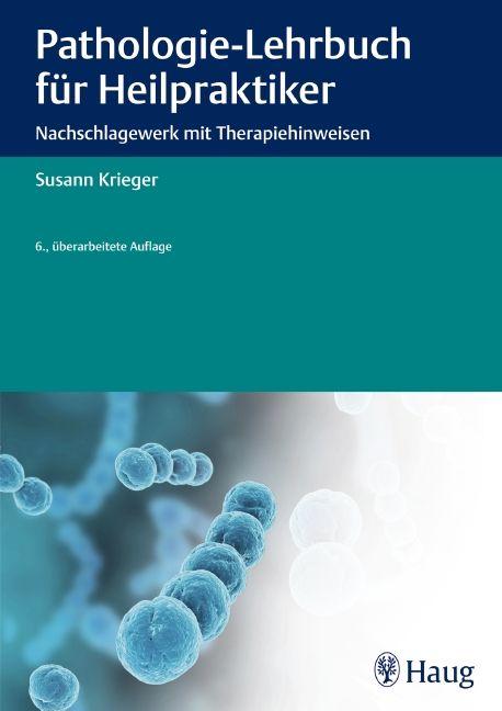 Pathologie-Lehrbuch für Heilpraktiker