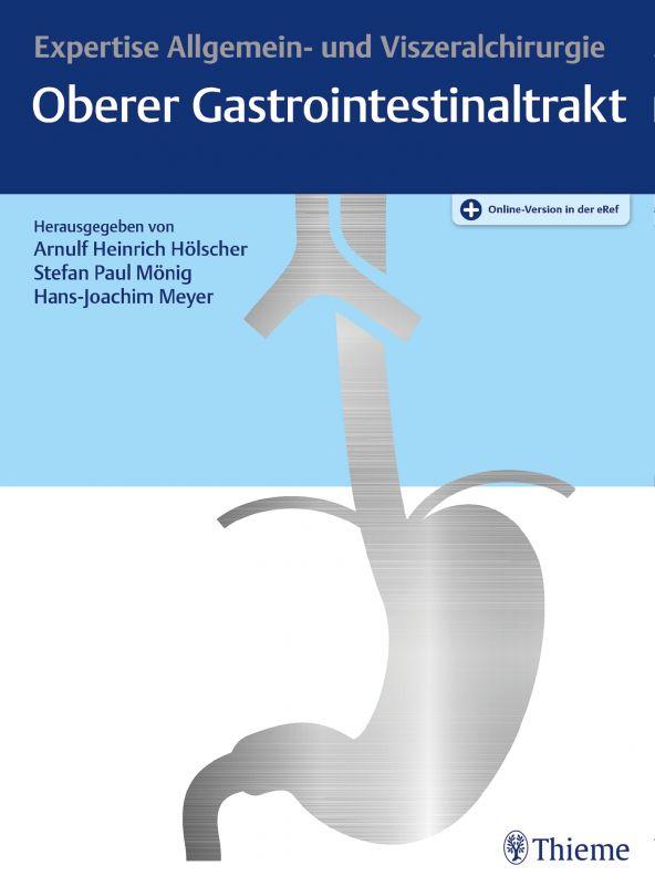 Expertise Oberer Gastrointestinaltrakt
