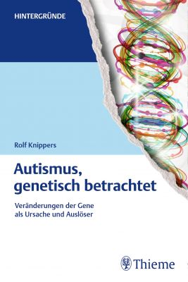 Autismus, genetisch betrachtet