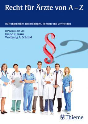 Recht für Ärzte von A-Z