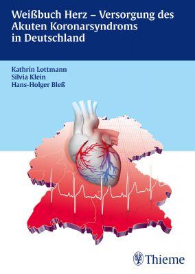 Weißbuch Herz- Versorgung des Akuten Koronarsyndroms in Deutschland