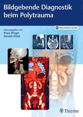 Bildgebende Diagnostik beim Polytrauma