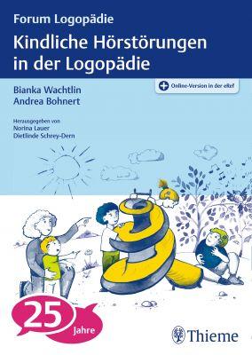 Kindliche Hörstörungen in der Logopädie